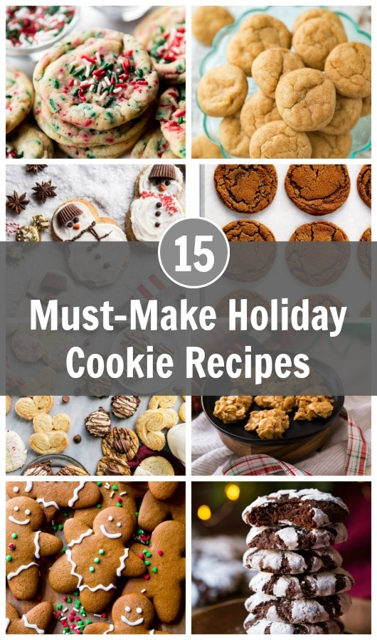 Let's gather in the kitchen with our loved ones and spend time creating delicious sugary creations from scratch. Here are my 15 must-make holiday cookie recipes to inspire you from festive and simple to ooey gooey and melt-in-your-mouth irresistibility. #ChristmasCookies #holidayrecipes #holidaybaking