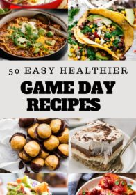 a roundup of 50 healthy game day recipes - the most perfect super bowl recipes