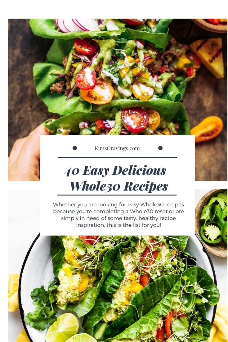 Whether you are looking for easy Whole30 recipes because you're completing aWhole30 reset or are simply in need of some tasty, healthy recipe inspiration, this is the list for you! #Whole30 #Whole30Recipes #Whole30Approved #Paleo