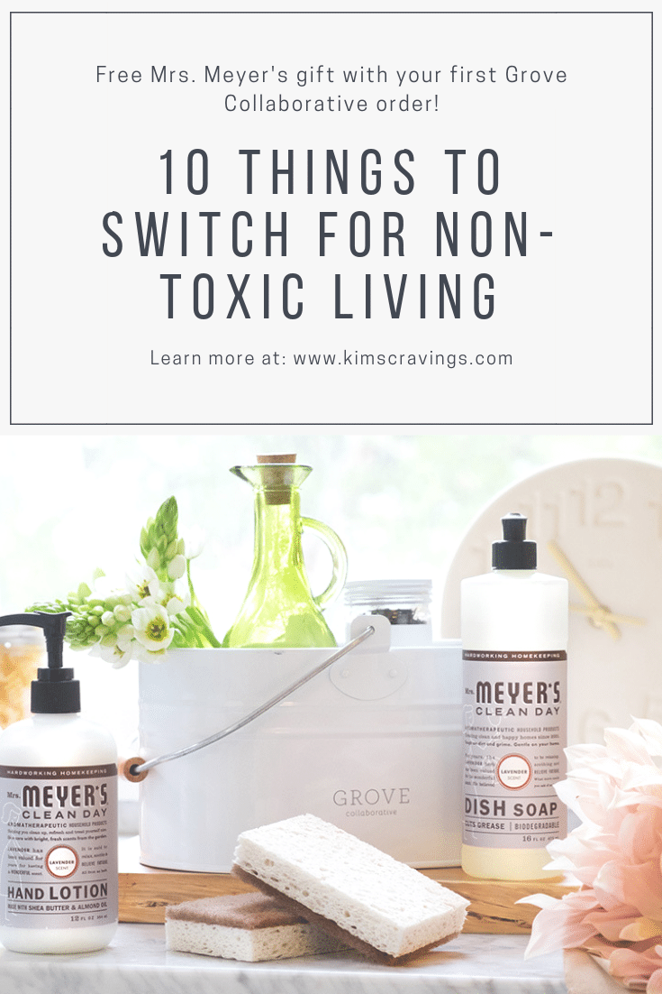 Ready to make the switch to non-toxic living? I'm sharing 10 easy ways to make your environment more healthy, natural and chemical free! Also, find out about a special gift offered by Grove Collaborative! #nontoxicliving #naturalliving #grovehome #grovecollaborative