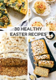 collage of different healthy Easter recipe ideas