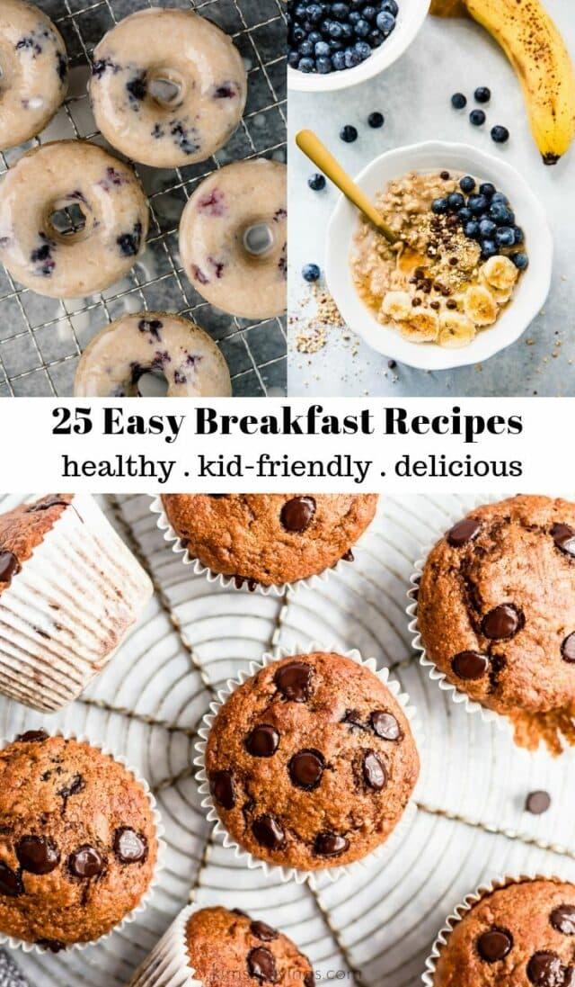 25 Easy Breakfast Recipes Kim S Cravings