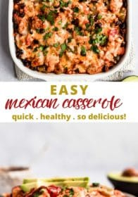 instructions for making a healthier Mexican casserole