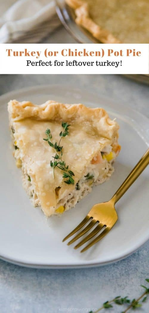 a slice of turkey pot pie on a white plate