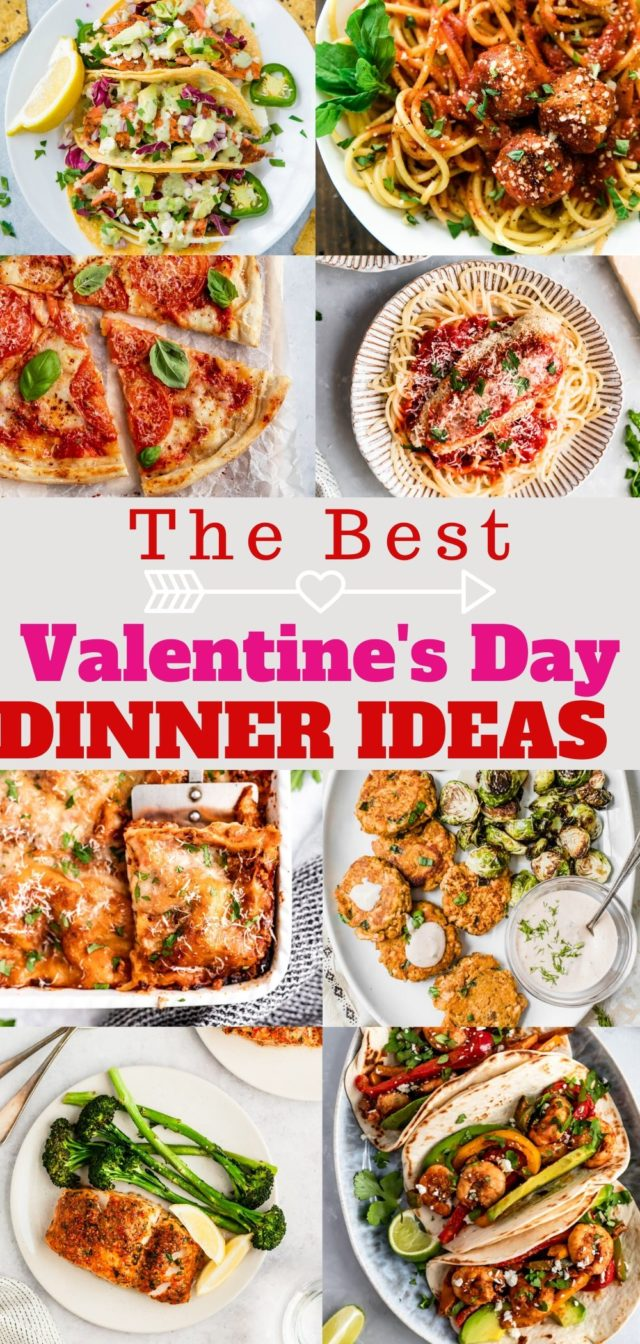 all of the best Valentine's dinner ideas