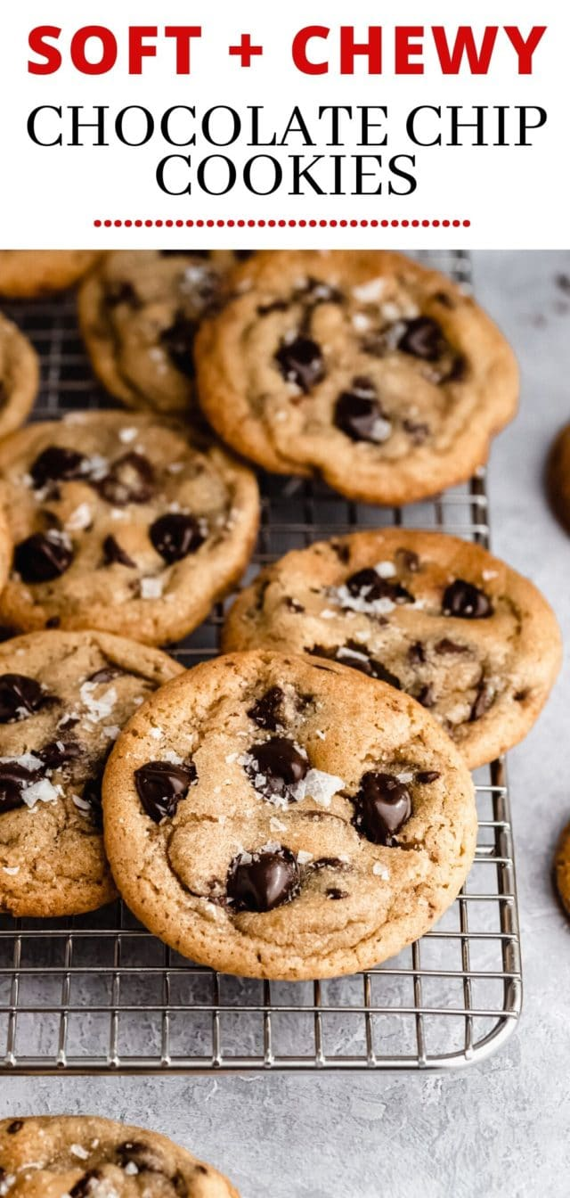 the best soft and chewy chocolate chip cookies!