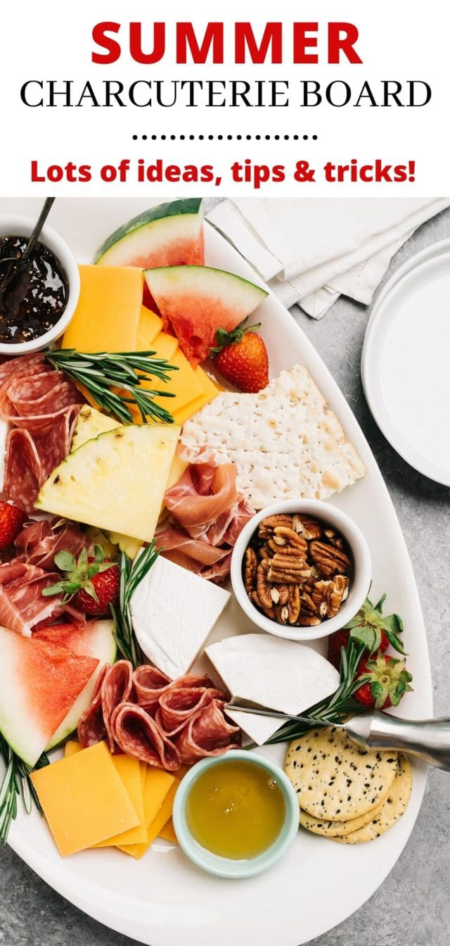 tips and tricks for building the perfect summer charcuterie board