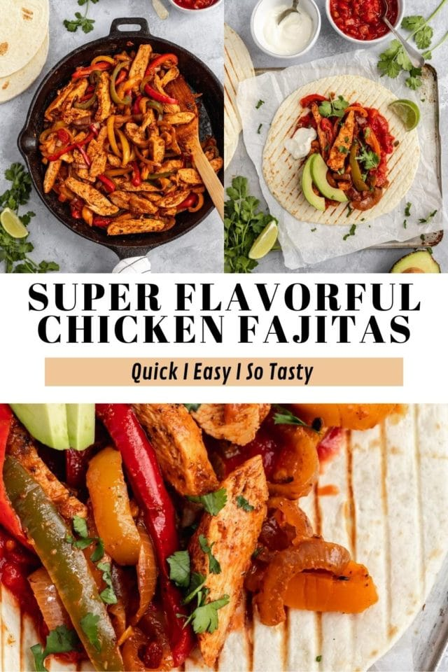 how to make flavorful chicken fajitas